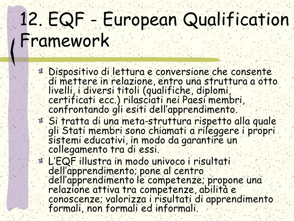 12. EQF - European Qualification Framework