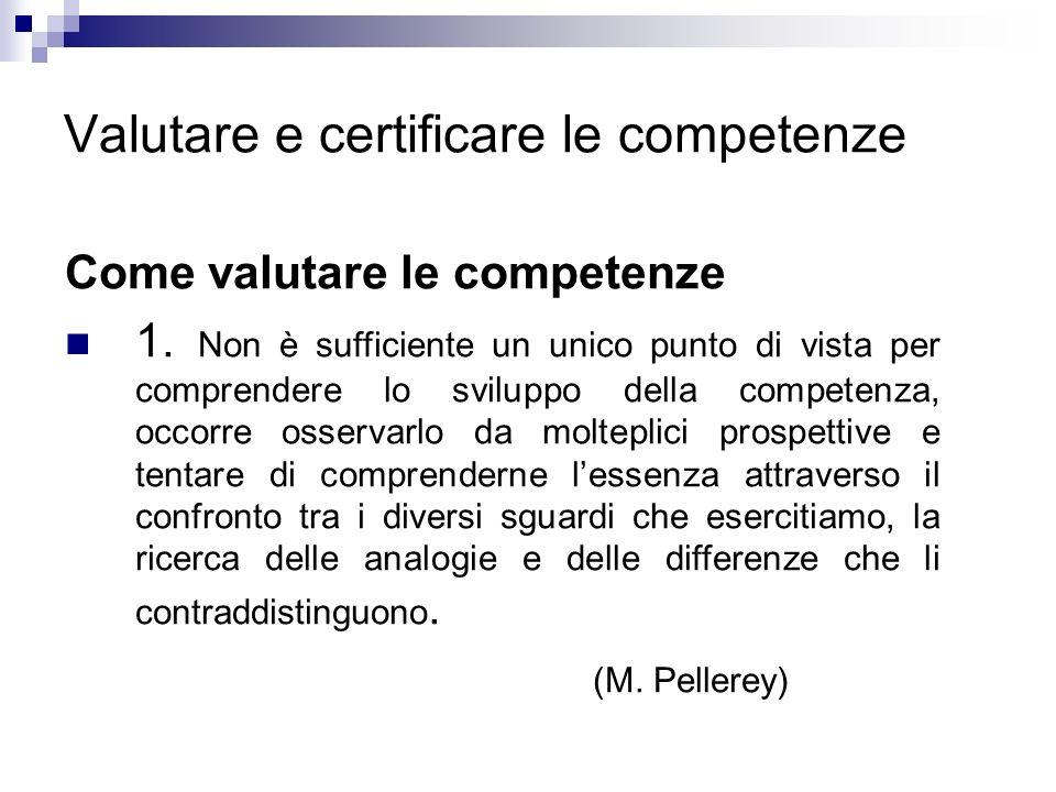 Valutare e certificare le competenze