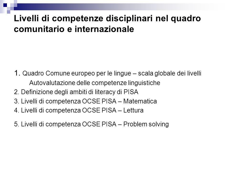 Livelli di competenze disciplinari nel quadro comunitario e internazionale