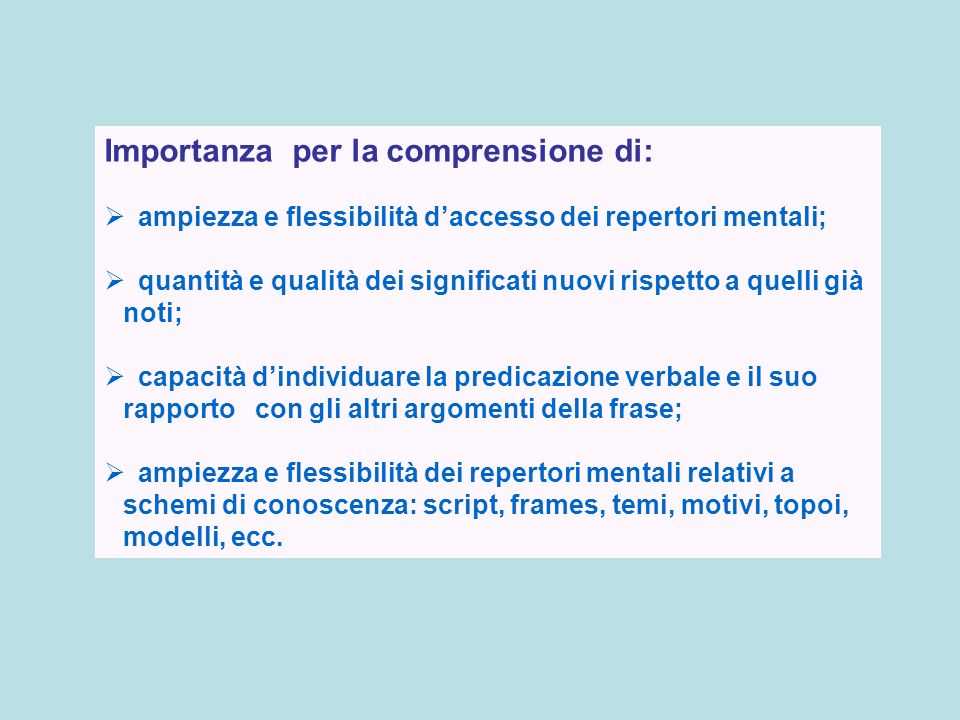 Importanza per la comprensione di: