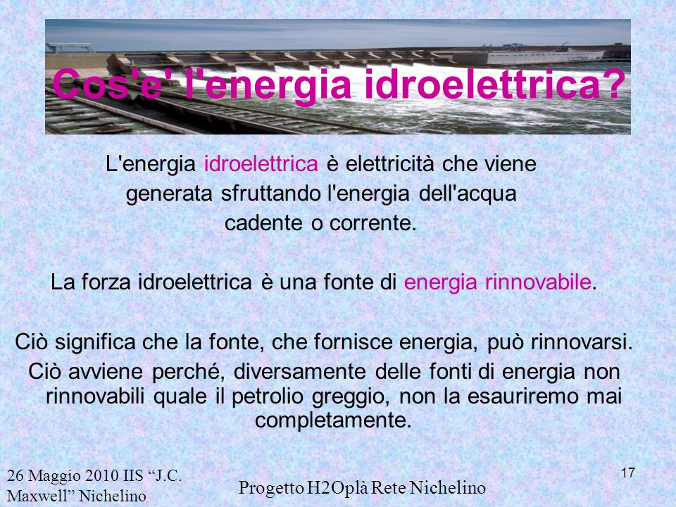 Cos e l energia idroelettrica