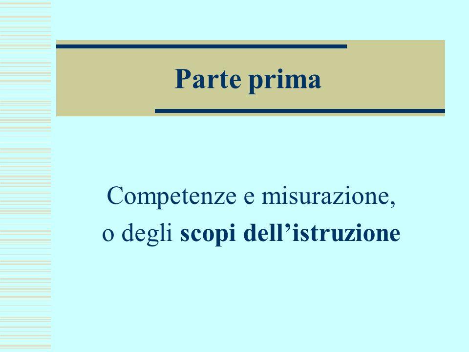 Competenze e misurazione, o degli scopi dell'istruzione