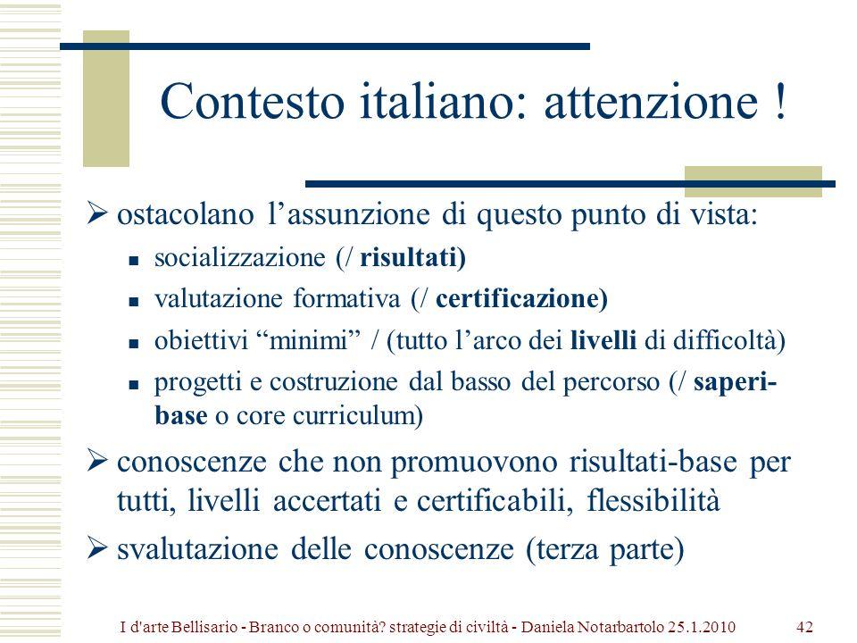 Contesto italiano: attenzione !