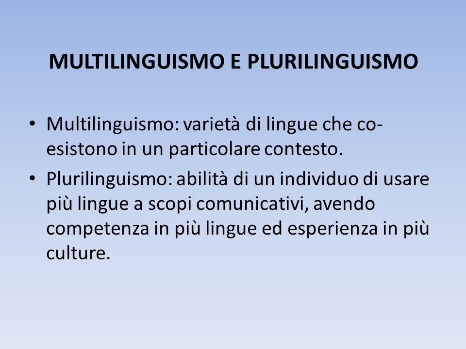 MULTILINGUISMO E PLURILINGUISMO
