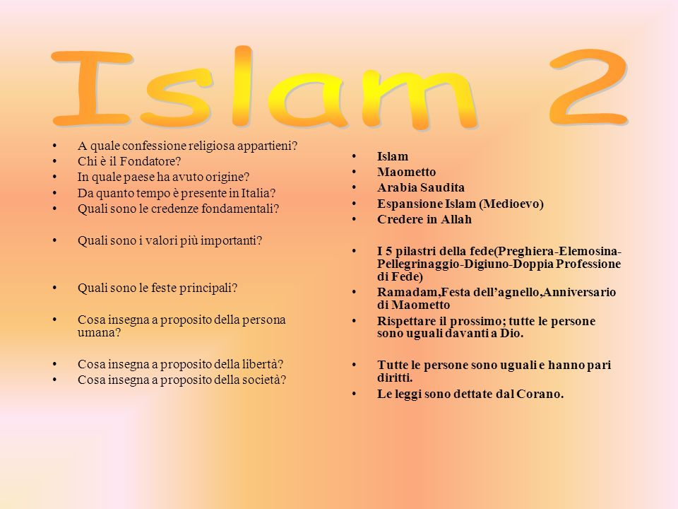 Islam 2 A quale confessione religiosa appartieni Chi è il Fondatore