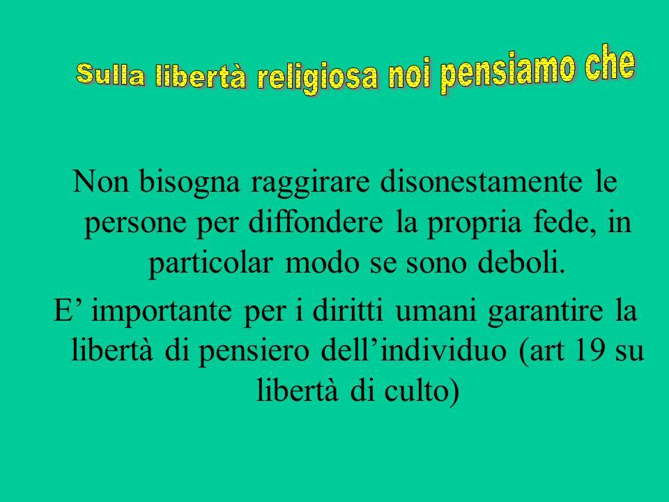 Sulla libertà religiosa noi pensiamo che