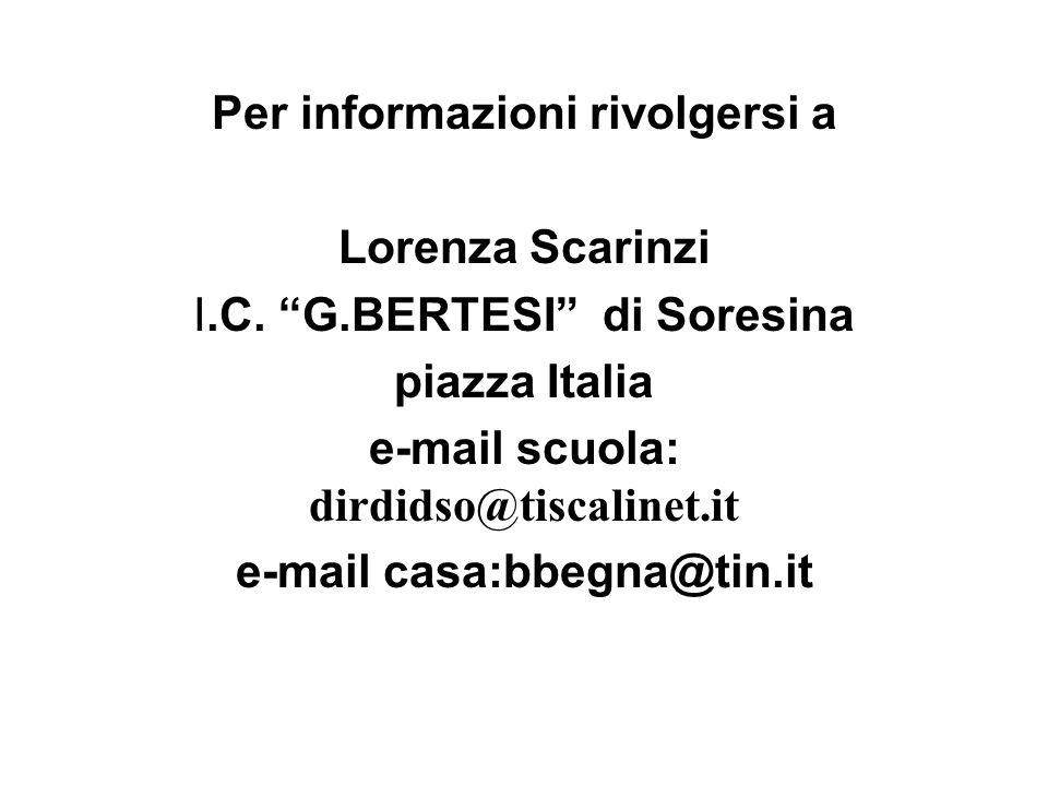 Per informazioni rivolgersi a Lorenza Scarinzi