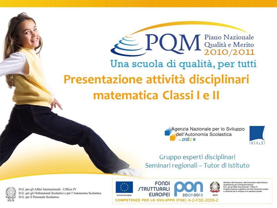 Presentazione attività disciplinari matematica Classi I e II