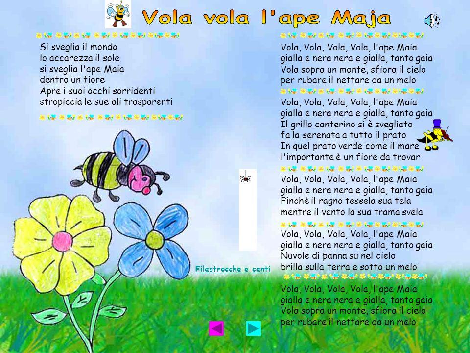 Vola vola l ape Maja Vola vola l ape Maja Vola vola l ape Maja