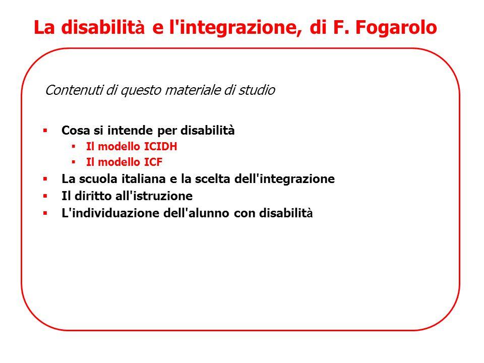 La disabilità e l integrazione, di F. Fogarolo