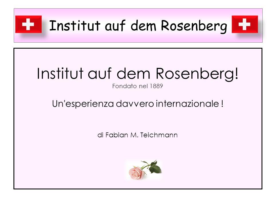 Institut auf dem Rosenberg!