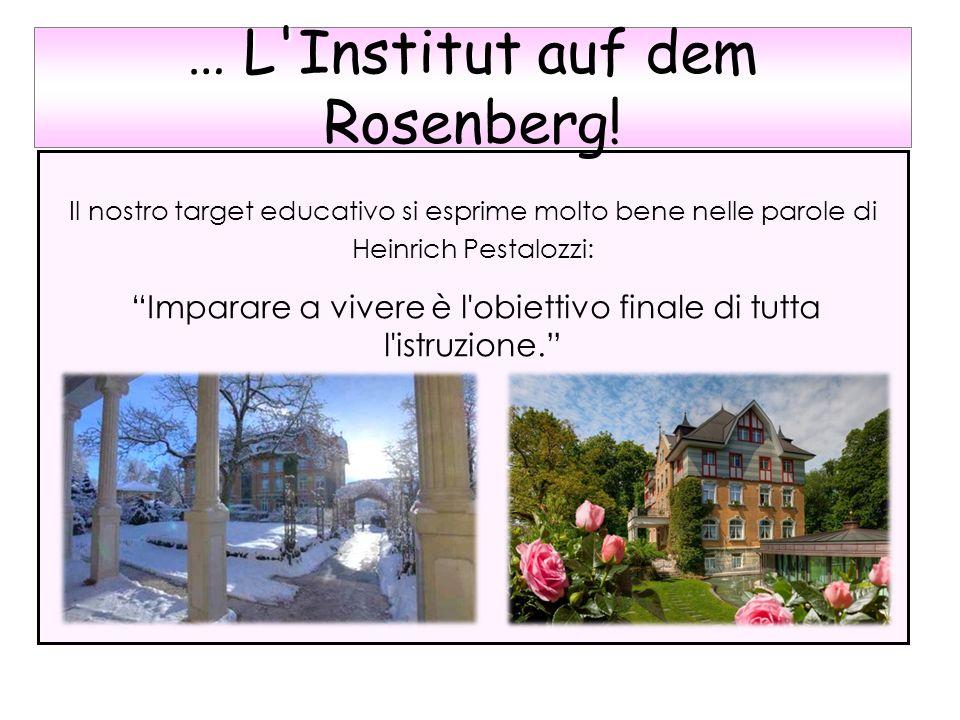 … L Institut auf dem Rosenberg!
