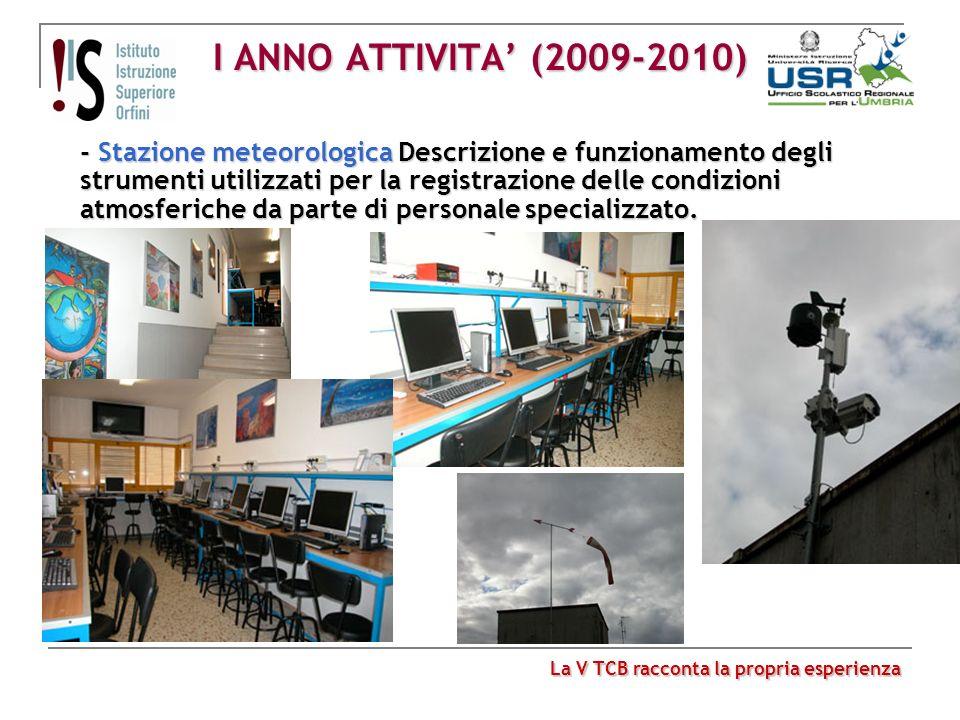 I ANNO ATTIVITA' (2009-2010)