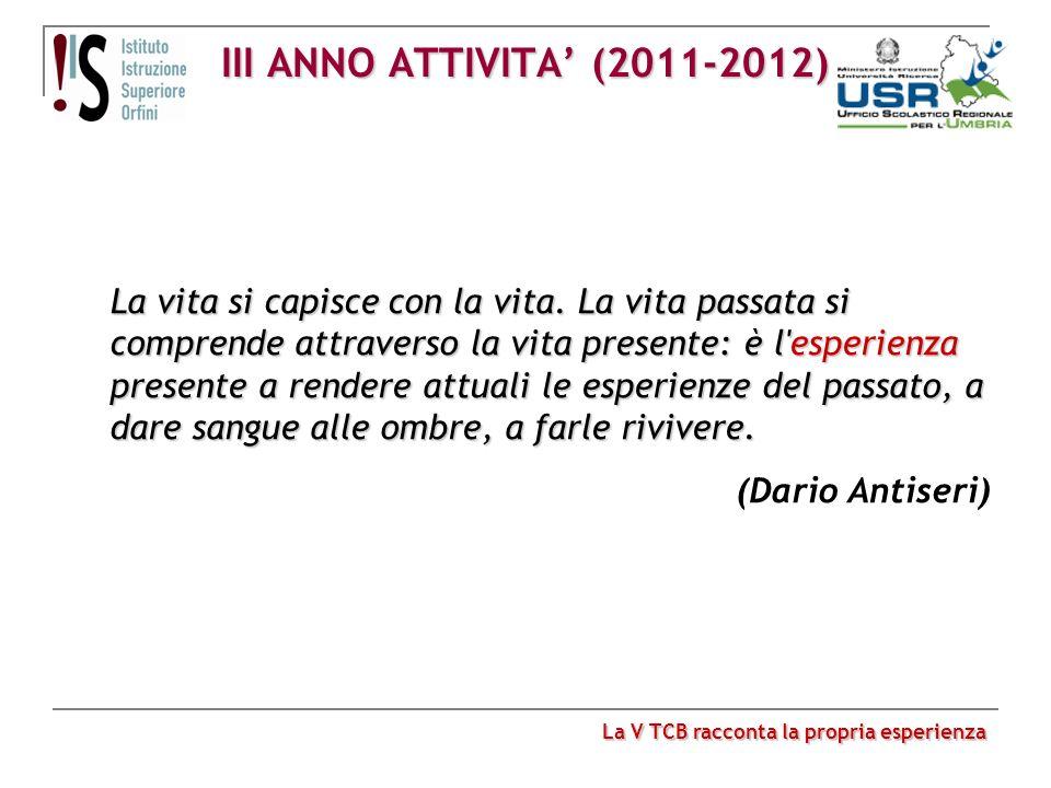 III ANNO ATTIVITA' (2011-2012)