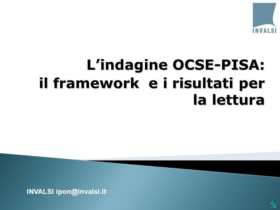 L'indagine OCSE-PISA: il framework e i risultati per la lettura