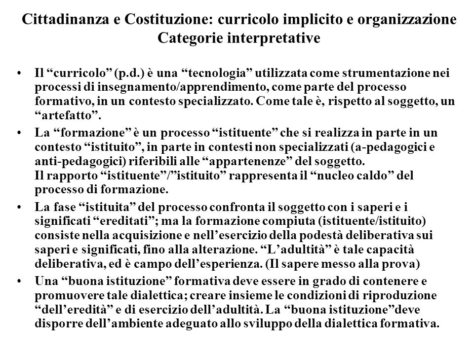 Cittadinanza e Costituzione: curricolo implicito e organizzazione Categorie interpretative