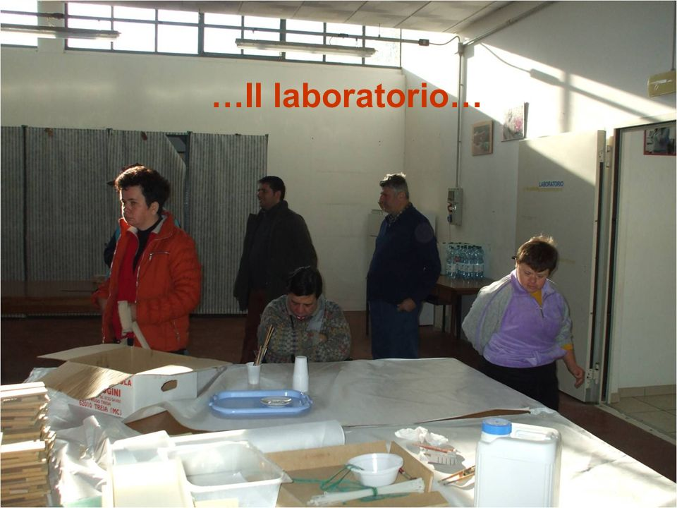 …Il laboratorio…