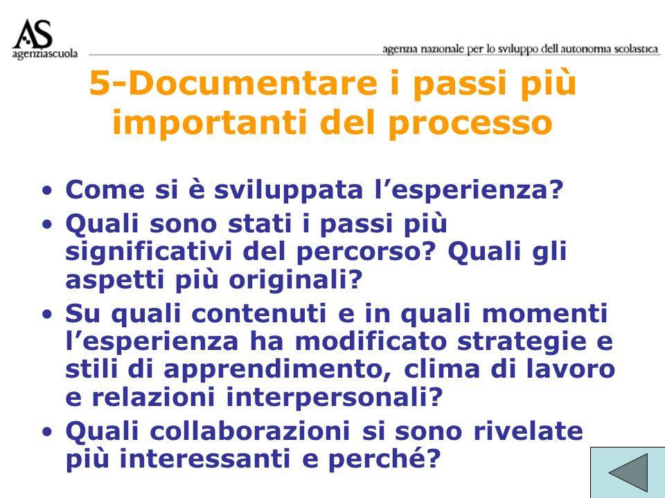 5-Documentare i passi più importanti del processo