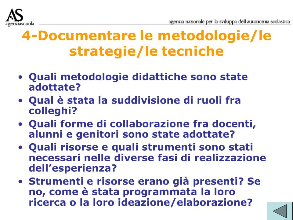 4-Documentare le metodologie/le strategie/le tecniche