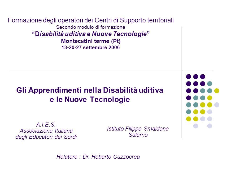 Gli Apprendimenti nella Disabilità uditiva e le Nuove Tecnologie