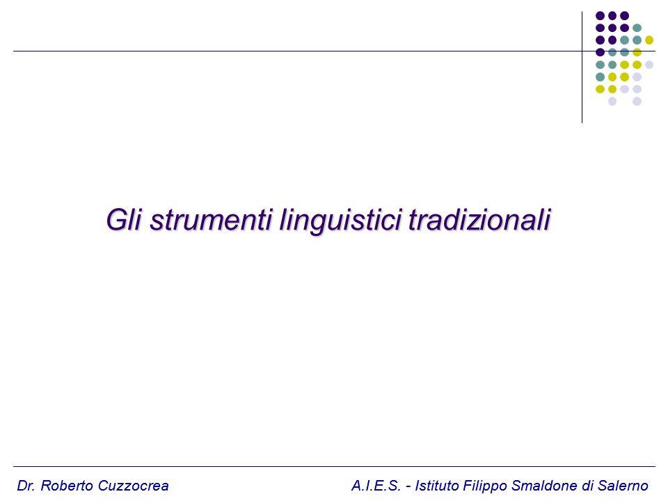 Gli strumenti linguistici tradizionali