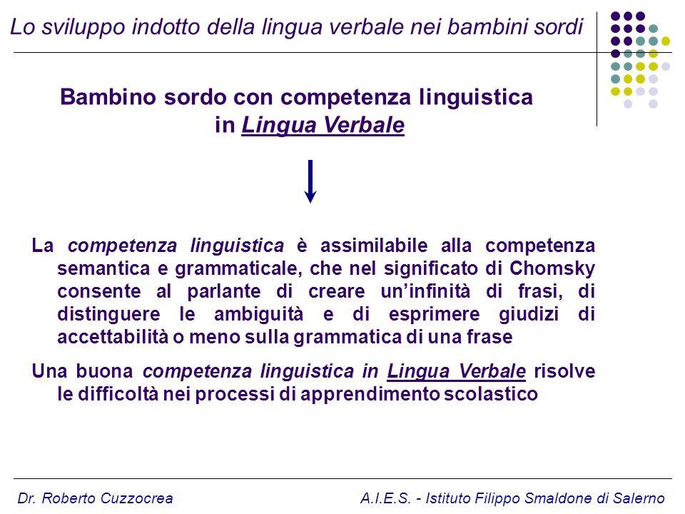 Bambino sordo con competenza linguistica in Lingua Verbale