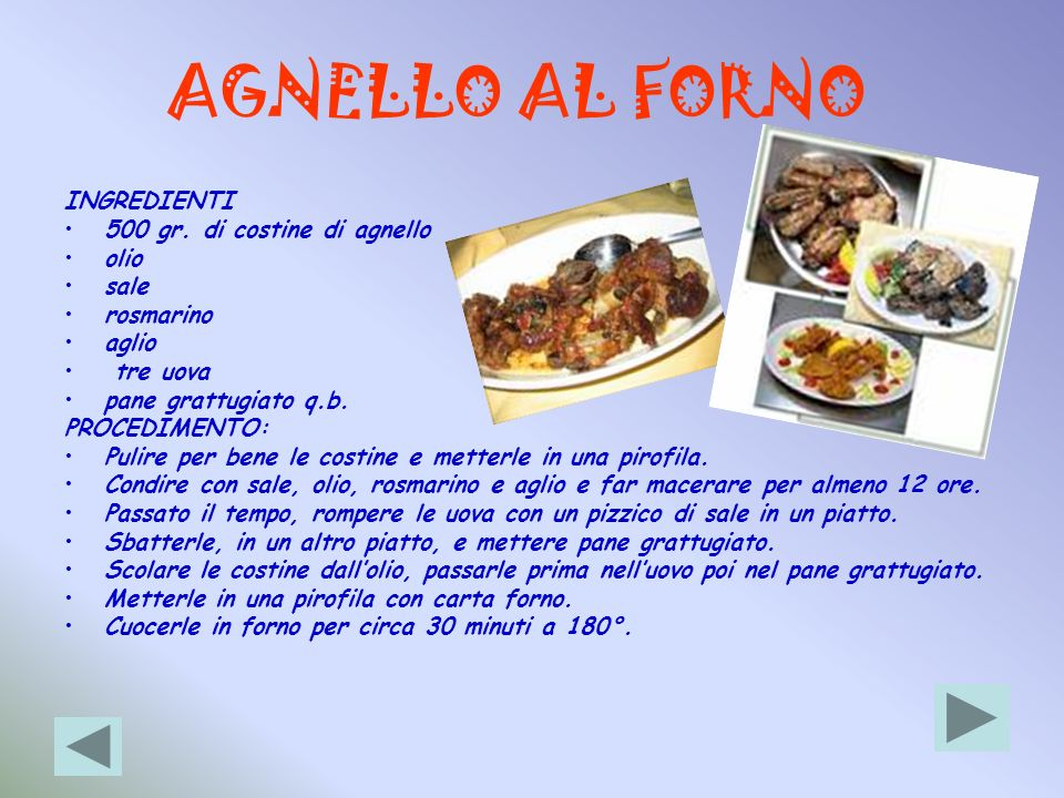 AGNELLO AL FORNO INGREDIENTI 500 gr. di costine di agnello olio sale