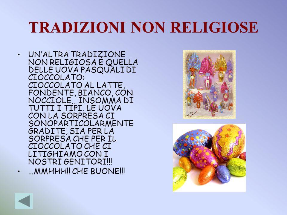 TRADIZIONI NON RELIGIOSE
