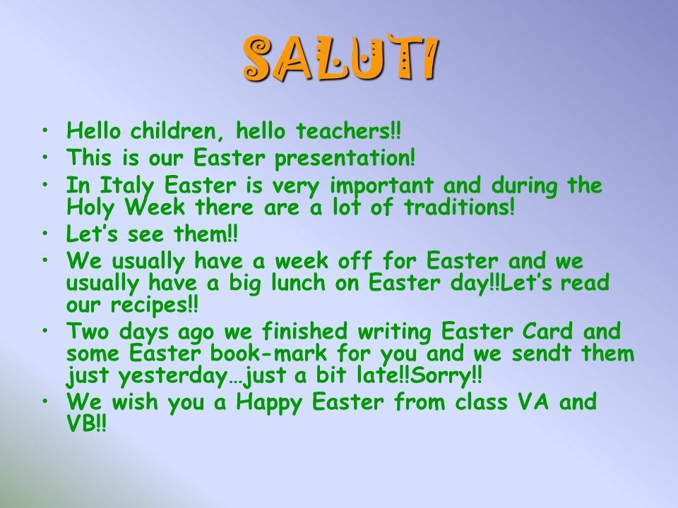 SALUTI Hello children, hello teachers!!