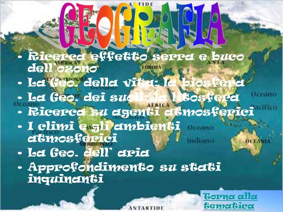 GEOGRAFIA Ricerca effetto serra e buco dell'ozono