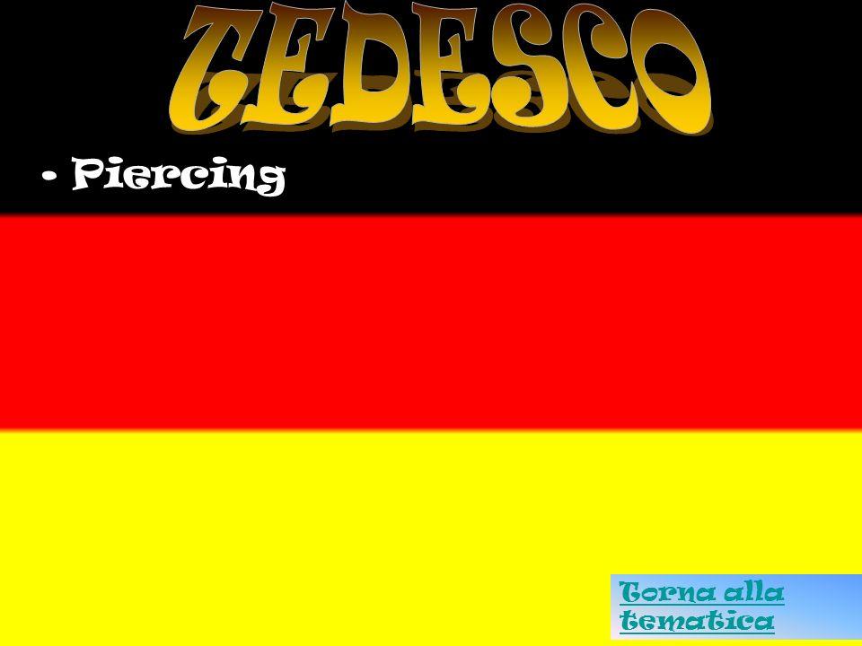 TEDESCO Piercing Torna alla tematica