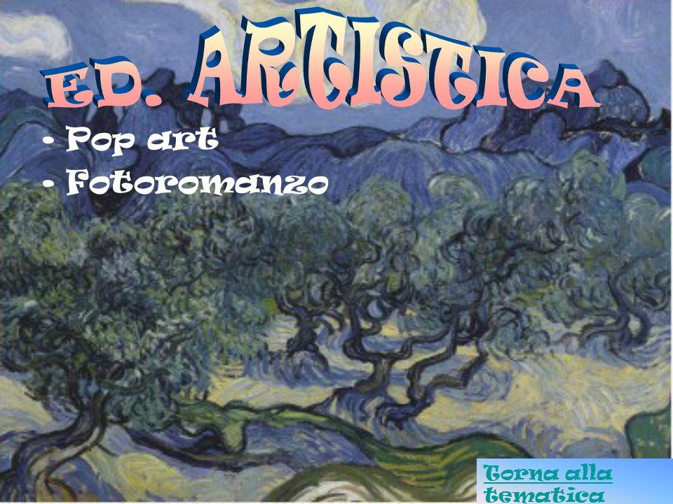 ED. ARTISTICA Pop art Fotoromanzo Torna alla tematica