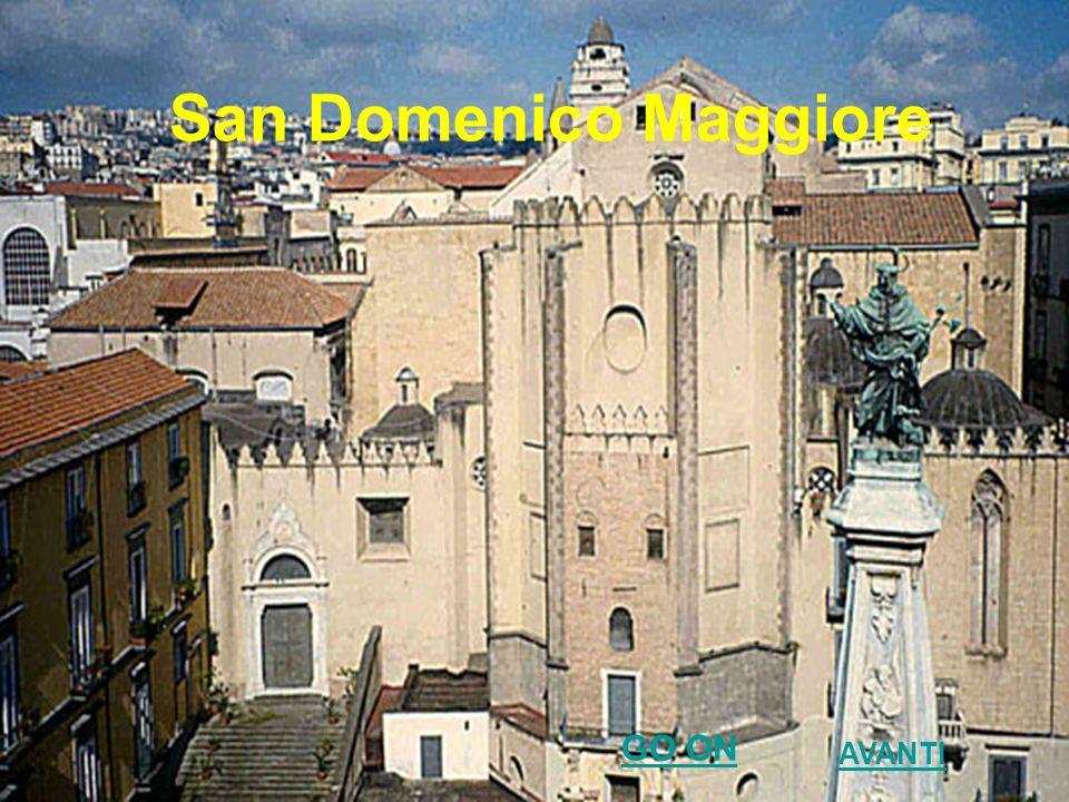 San Domenico Maggiore AVANTI GO ON