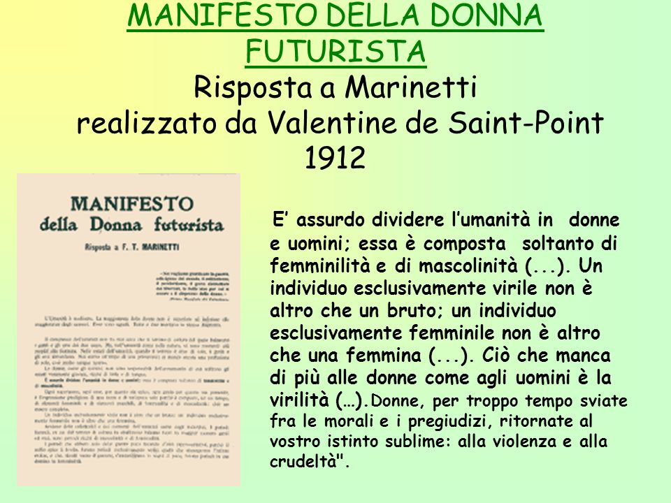 MANIFESTO DELLA DONNA FUTURISTA Risposta a Marinetti realizzato da Valentine de Saint-Point 1912