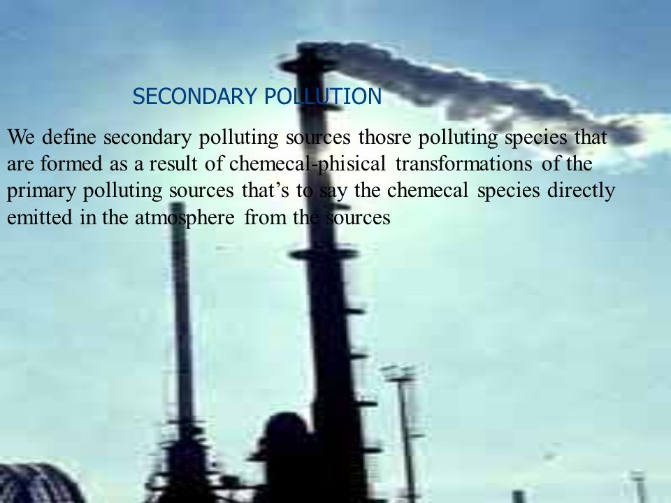 SECONDARY POLLUTION