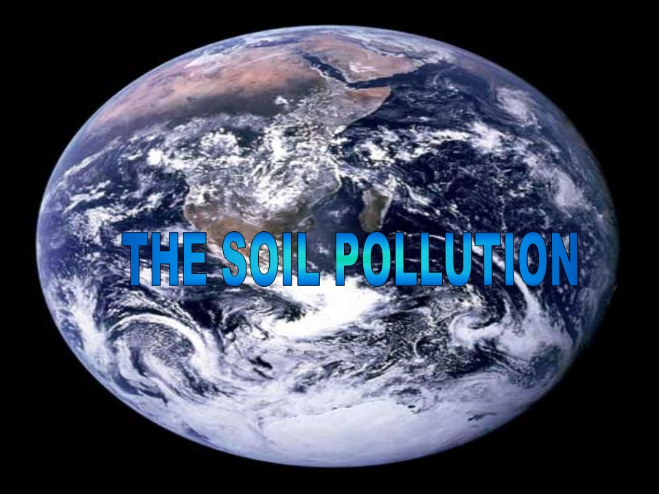 THE SOIL POLLUTION