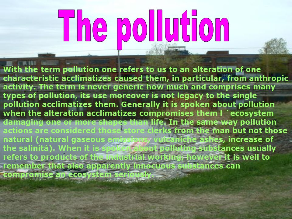 The pollution
