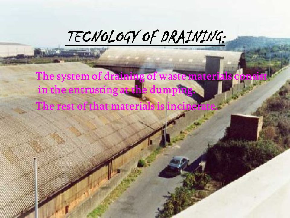 TECNOLOGY OF DRAINING: