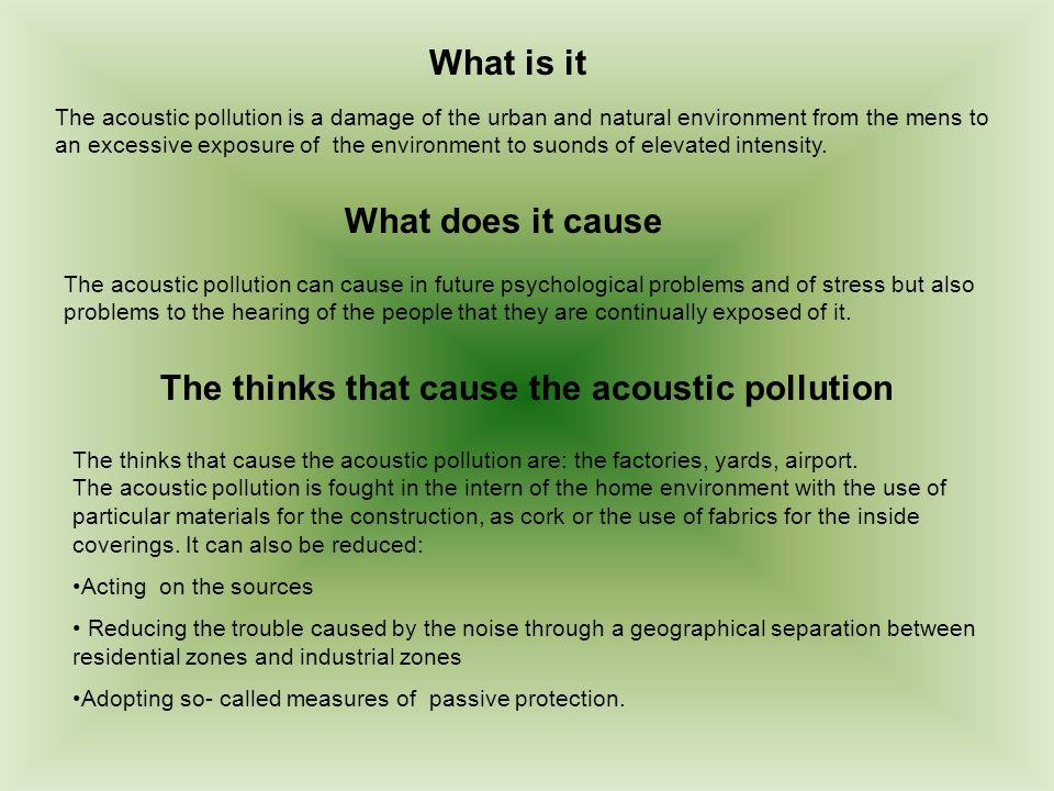 The thinks that cause the acoustic pollution