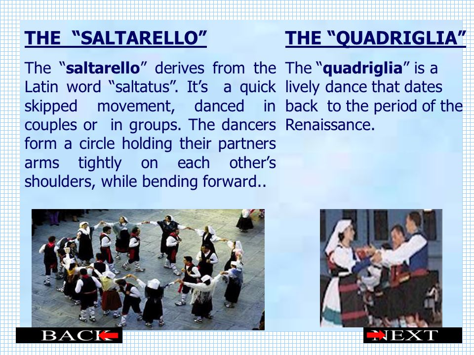 THE SALTARELLO THE QUADRIGLIA