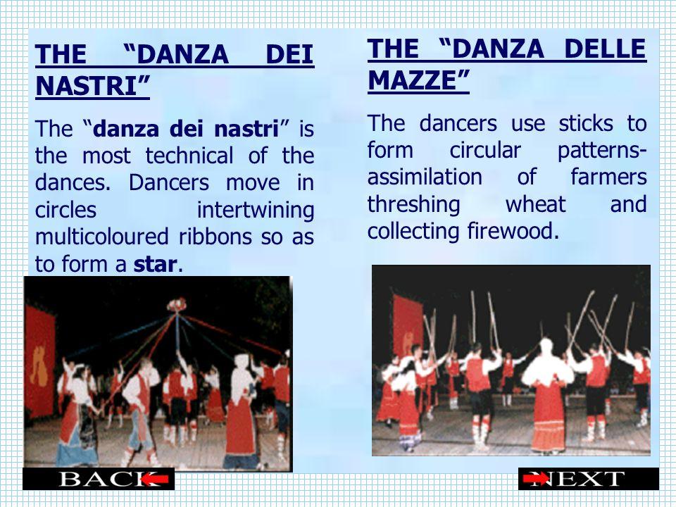 THE DANZA DELLE MAZZE THE DANZA DEI NASTRI