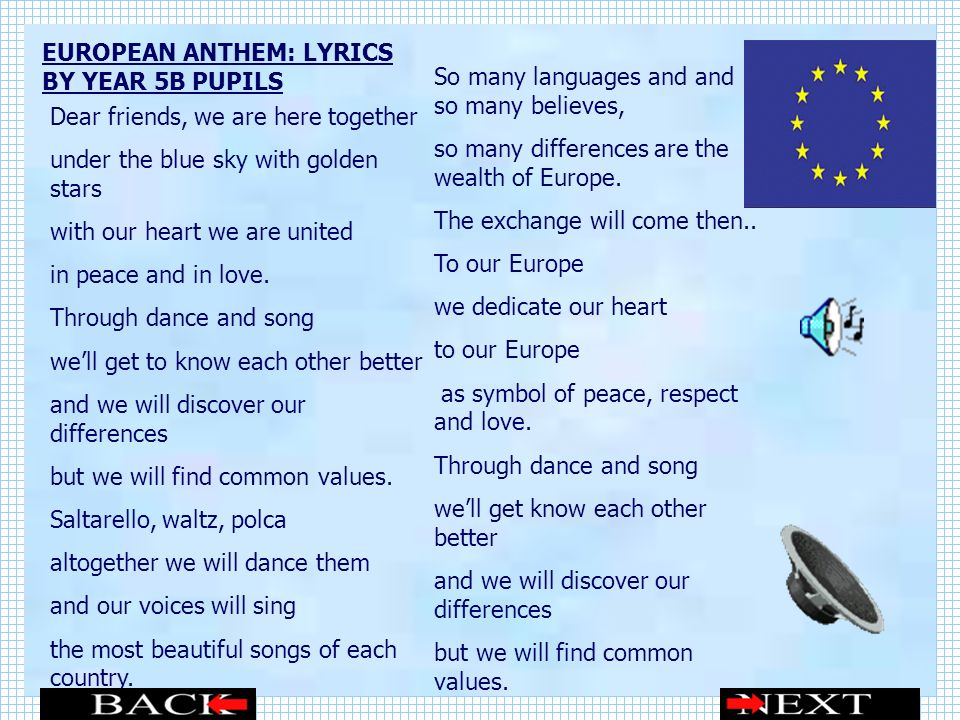 EUROPEAN ANTHEM: LYRICS BY YEAR 5B PUPILS