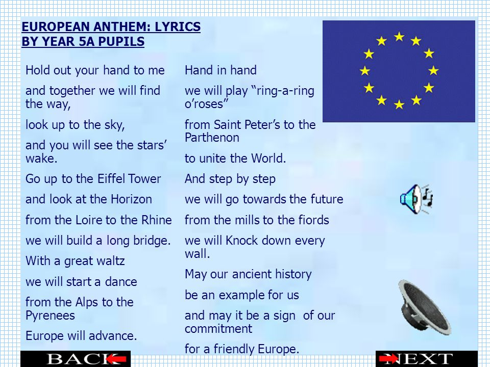 EUROPEAN ANTHEM: LYRICS BY YEAR 5A PUPILS