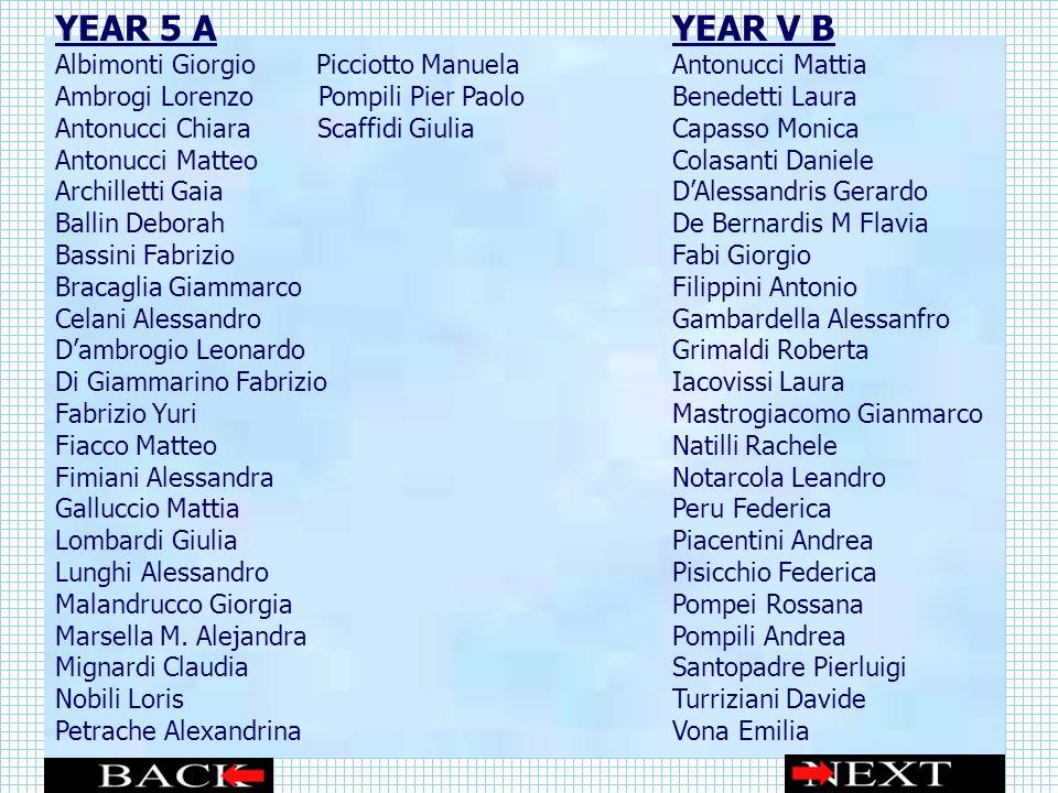 YEAR 5 A YEAR V B Albimonti Giorgio Picciotto Manuela