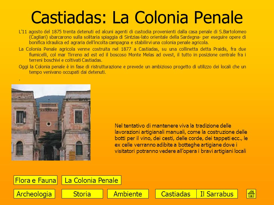 Castiadas: La Colonia Penale
