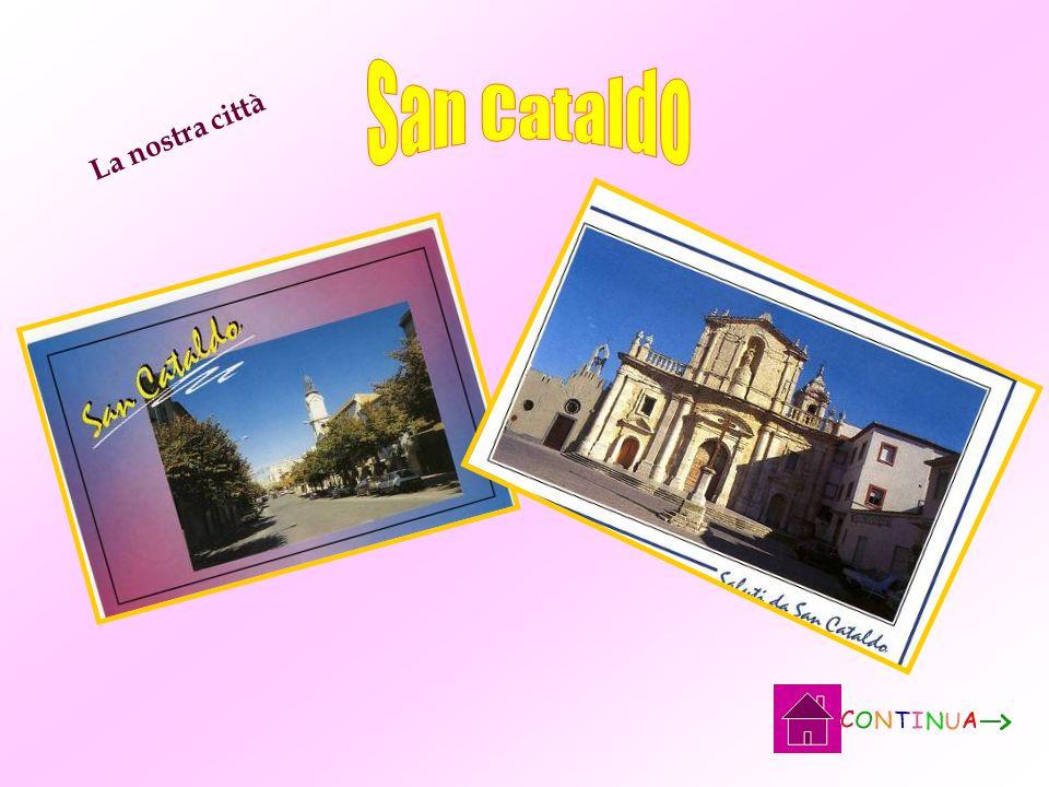 San Cataldo La nostra città