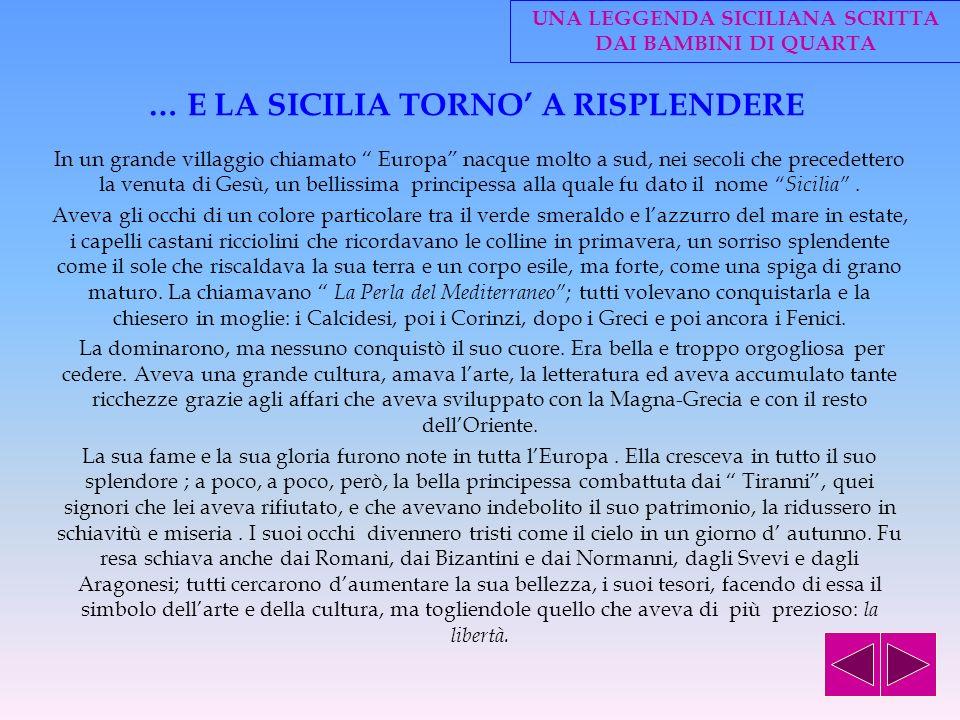 … E LA SICILIA TORNO' A RISPLENDERE