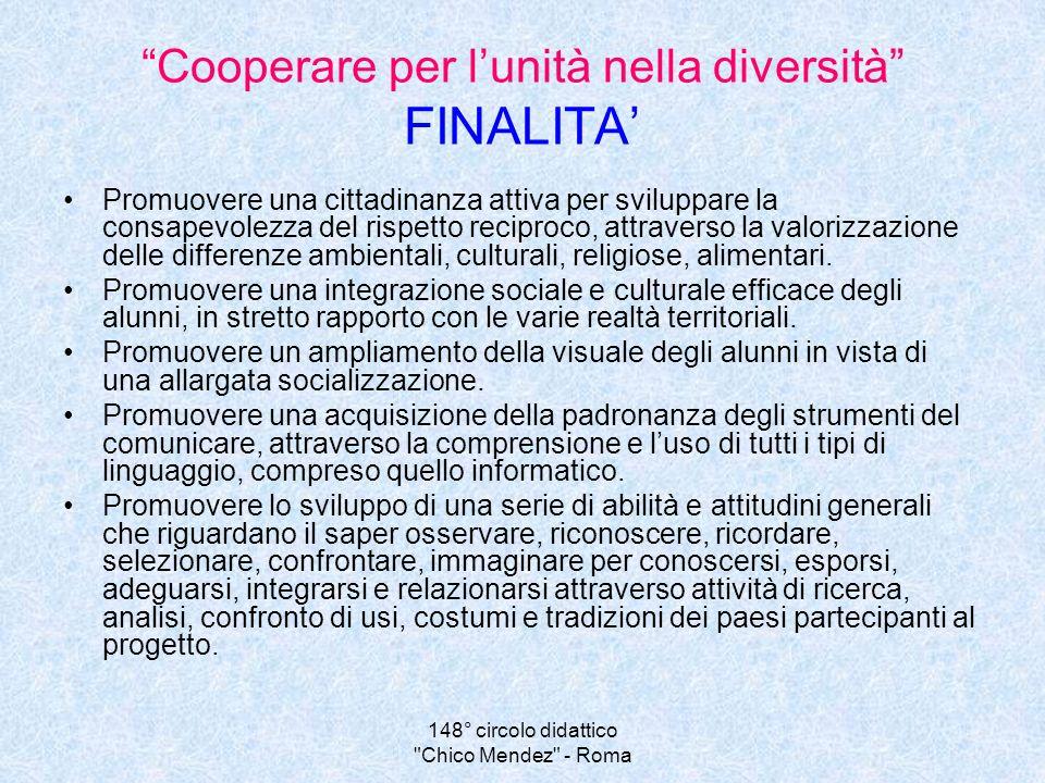 Cooperare per l'unità nella diversità FINALITA'