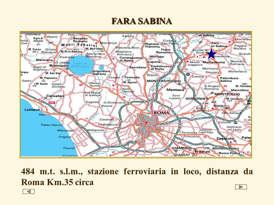 FARA SABINA 484 m.t. s.l.m., stazione ferroviaria in loco, distanza da Roma Km.35 circa