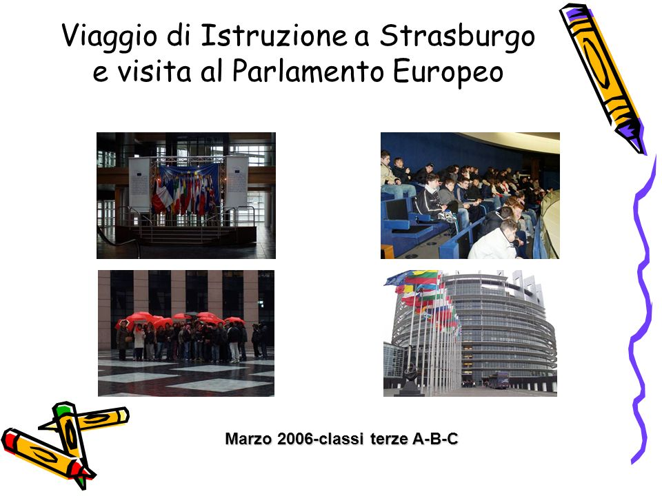 Viaggio di Istruzione a Strasburgo e visita al Parlamento Europeo